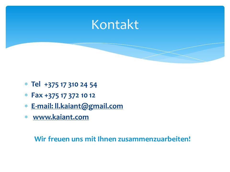 Kontakt Tel +375 17 310 24 54. Fax +375 17 372 10 12. E-mail: ll.kaiant@gmail.com. www.kaiant.com.