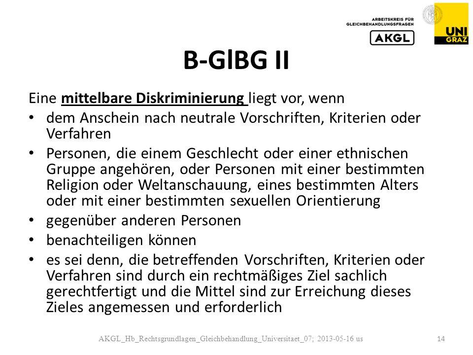 B-GlBG II Eine mittelbare Diskriminierung liegt vor, wenn