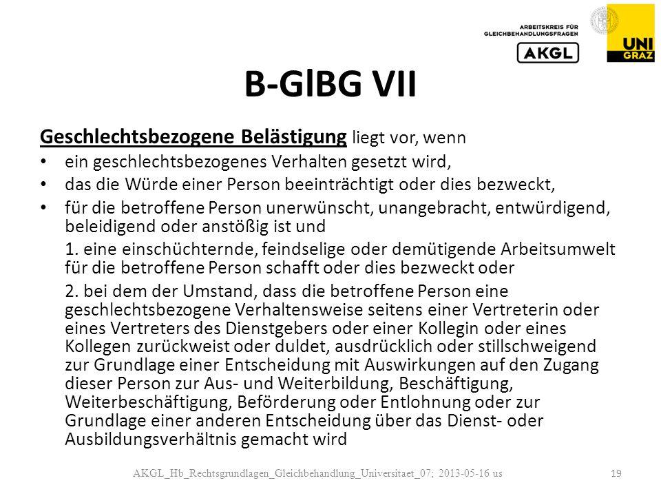 B-GlBG VII Geschlechtsbezogene Belästigung liegt vor, wenn