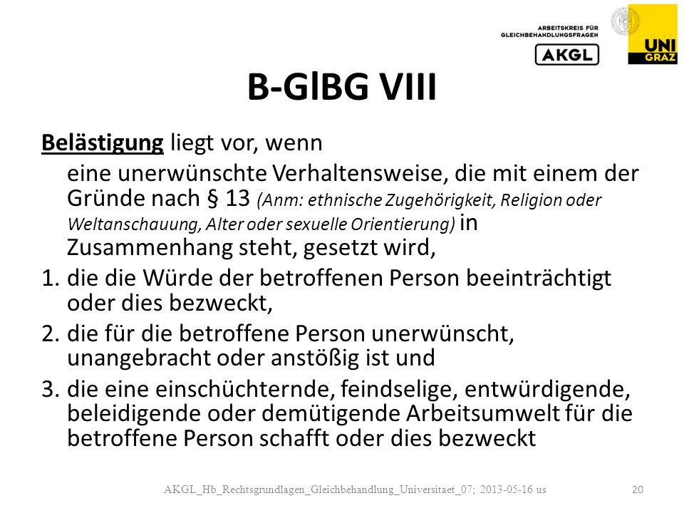 B-GlBG VIII Belästigung liegt vor, wenn