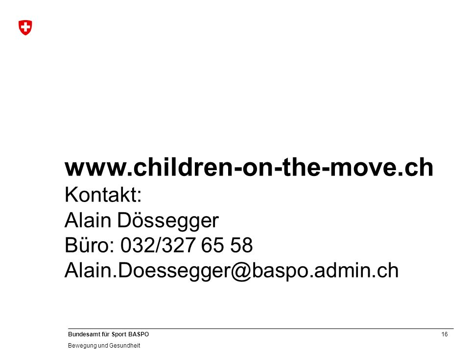 www.children-on-the-move.ch Kontakt: Alain Dössegger
