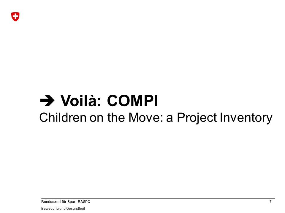  Voilà: COMPI Children on the Move: a Project Inventory