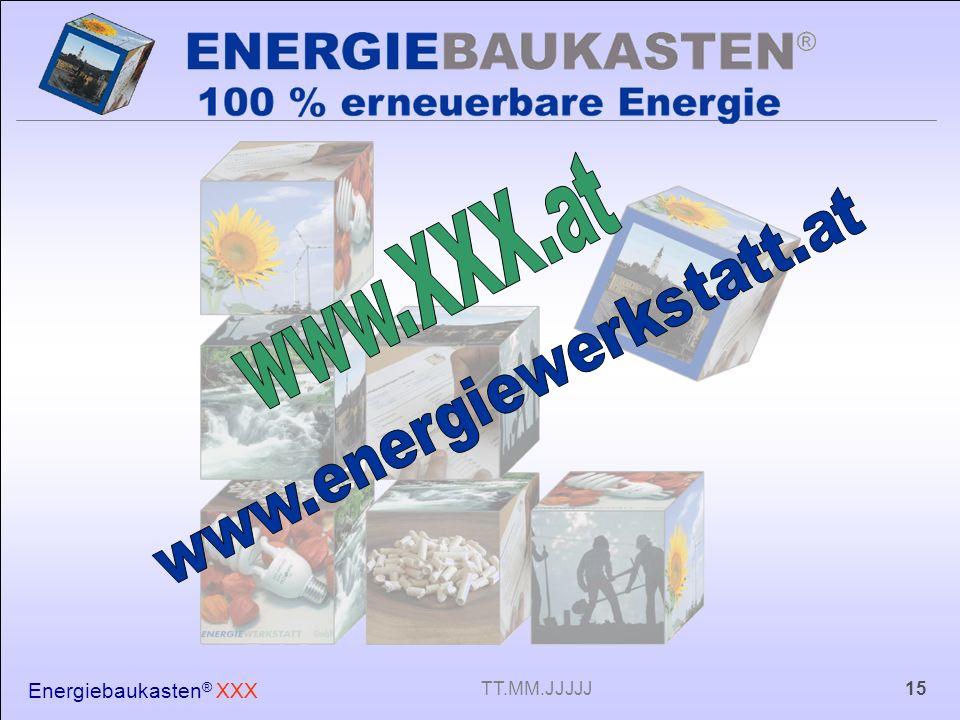 www.XXX.at www.energiewerkstatt.at Energiebaukasten® XXX TT.MM.JJJJJ