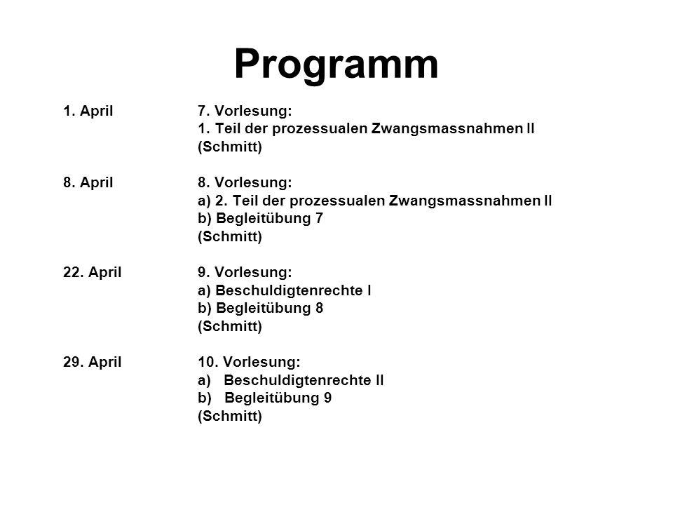 Programm 1. April 7. Vorlesung: