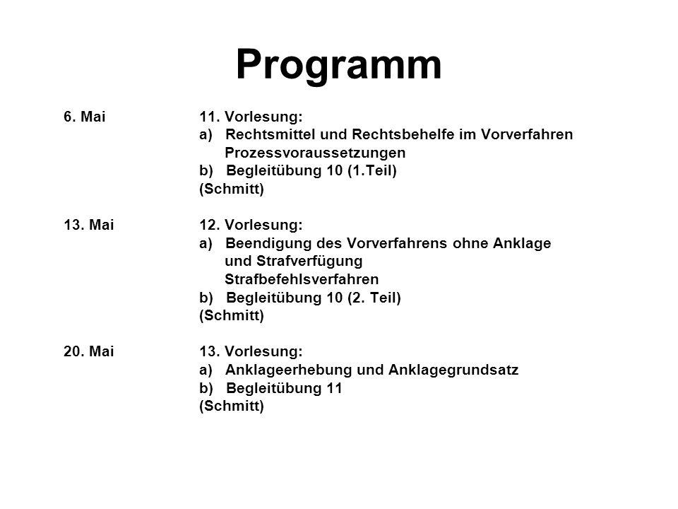 Programm 6. Mai 11. Vorlesung: