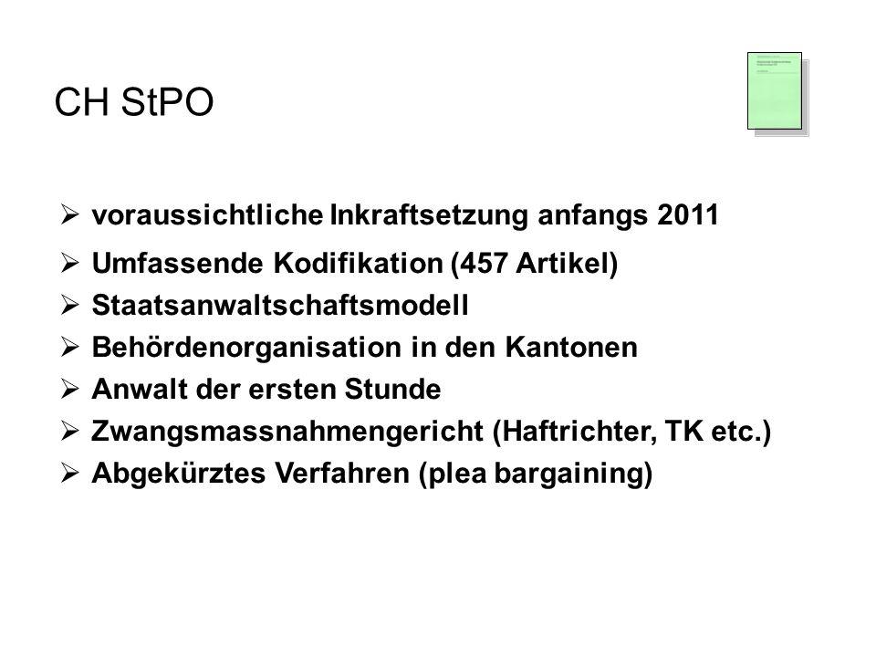 CH StPO voraussichtliche Inkraftsetzung anfangs 2011