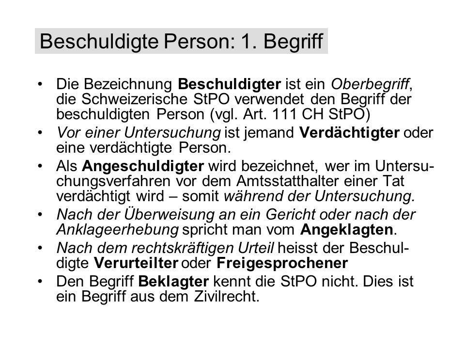 Beschuldigte Person: 1. Begriff