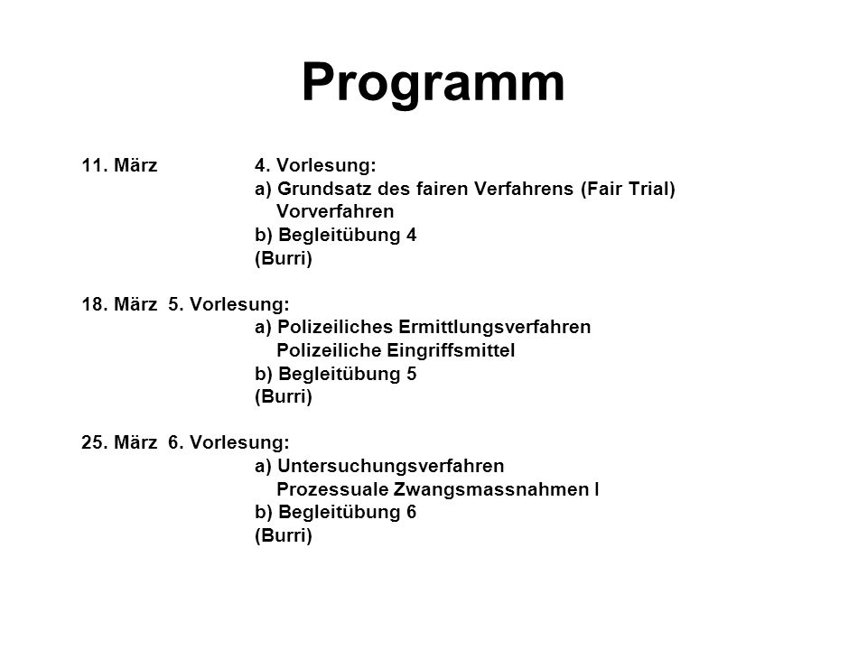 Programm 11. März 4. Vorlesung: