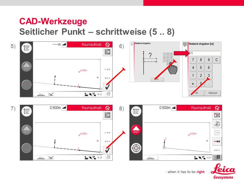 CAD-Werkzeuge Seitlicher Punkt – schrittweise (5 .. 8)