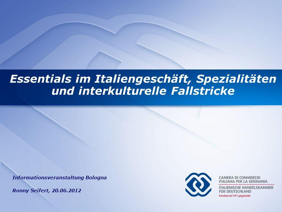 Essentials im Italiengeschäft, Spezialitäten und interkulturelle Fallstricke