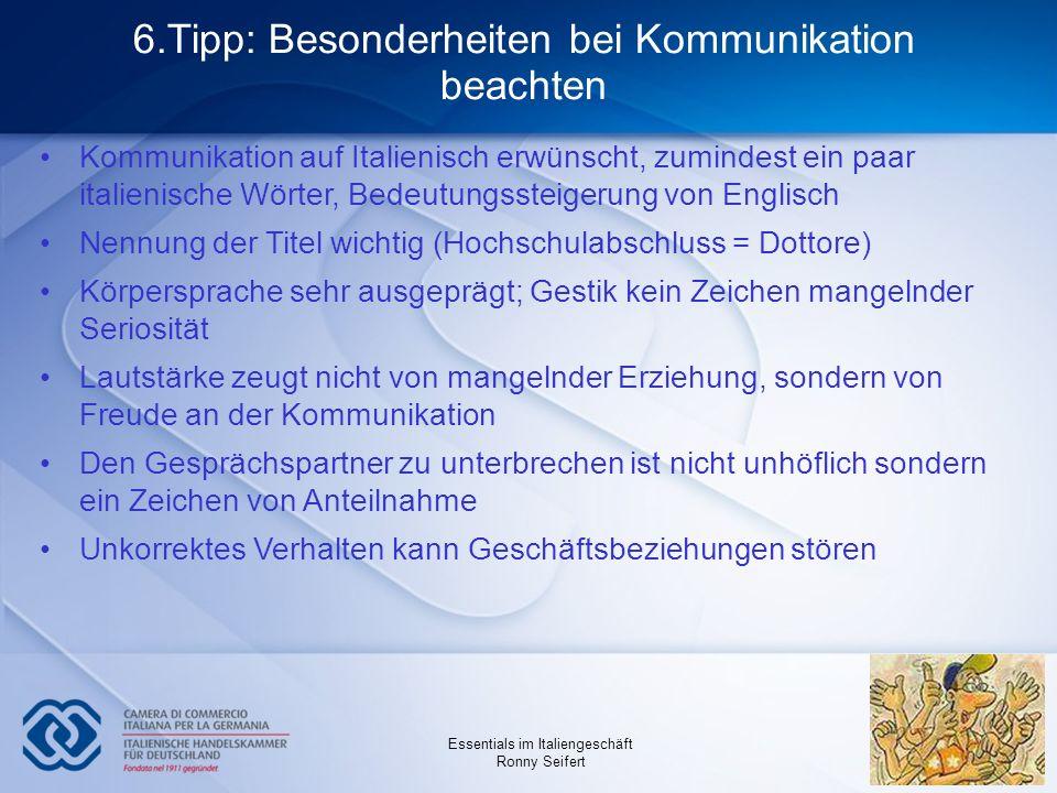 6.Tipp: Besonderheiten bei Kommunikation beachten