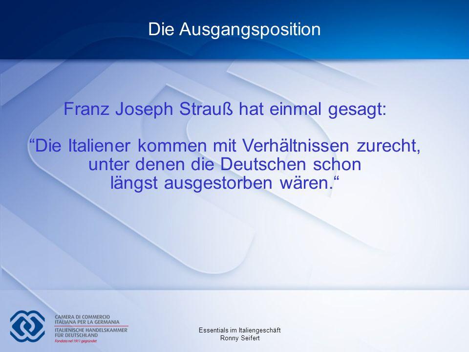 Franz Joseph Strauß hat einmal gesagt: