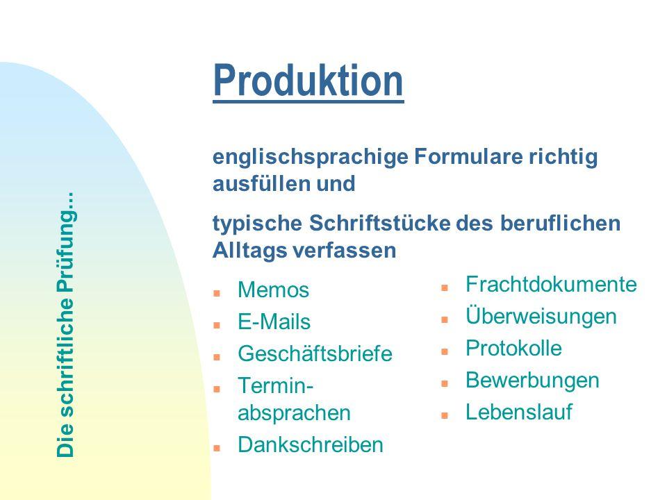 Produktion englischsprachige Formulare richtig ausfüllen und