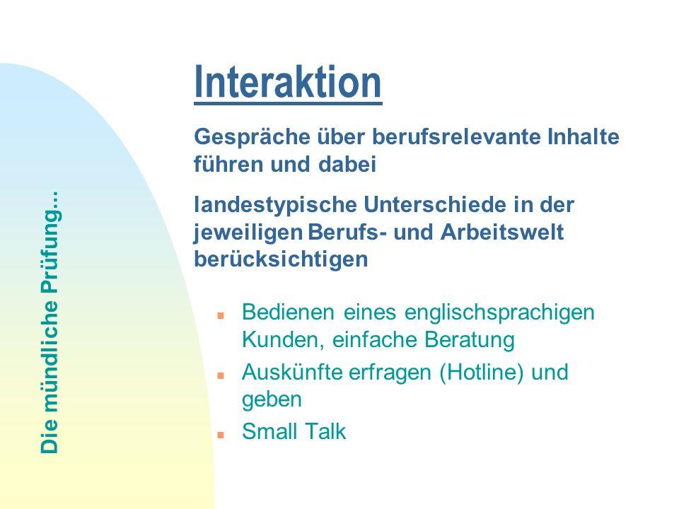 Interaktion Gespräche über berufsrelevante Inhalte führen und dabei