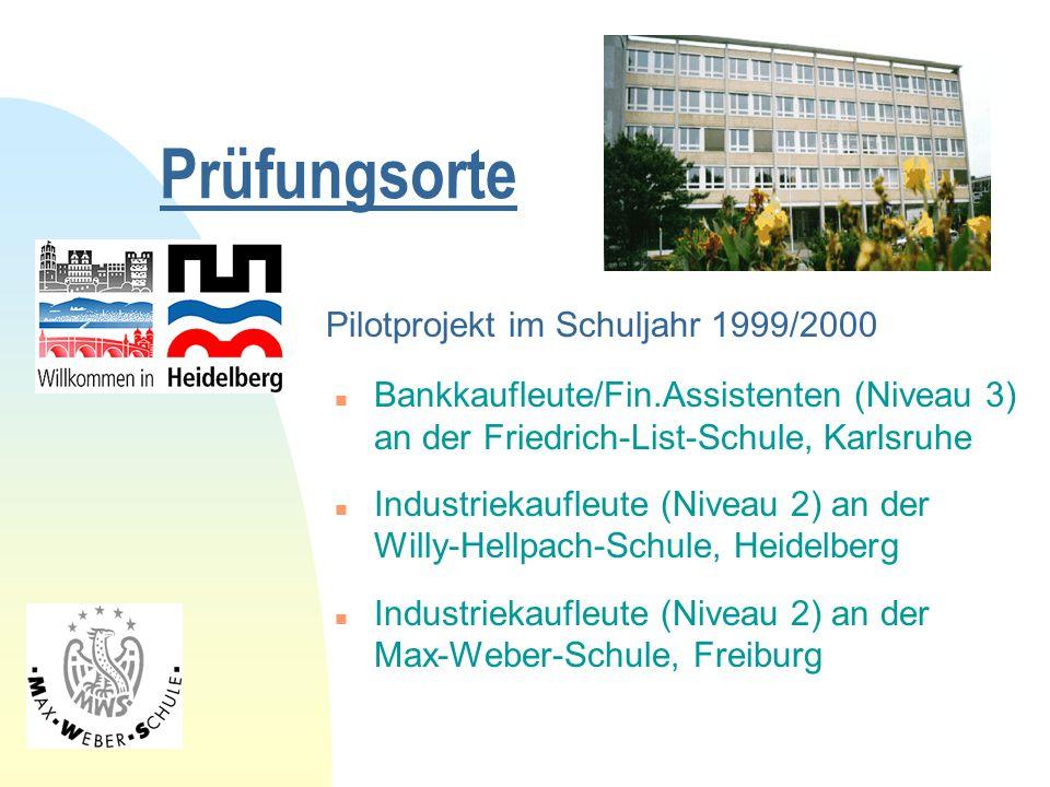 Prüfungsorte Pilotprojekt im Schuljahr 1999/2000