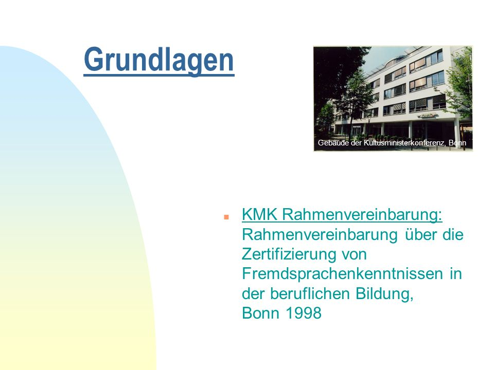Grundlagen Gebäude der Kultusministerkonferenz, Bonn.