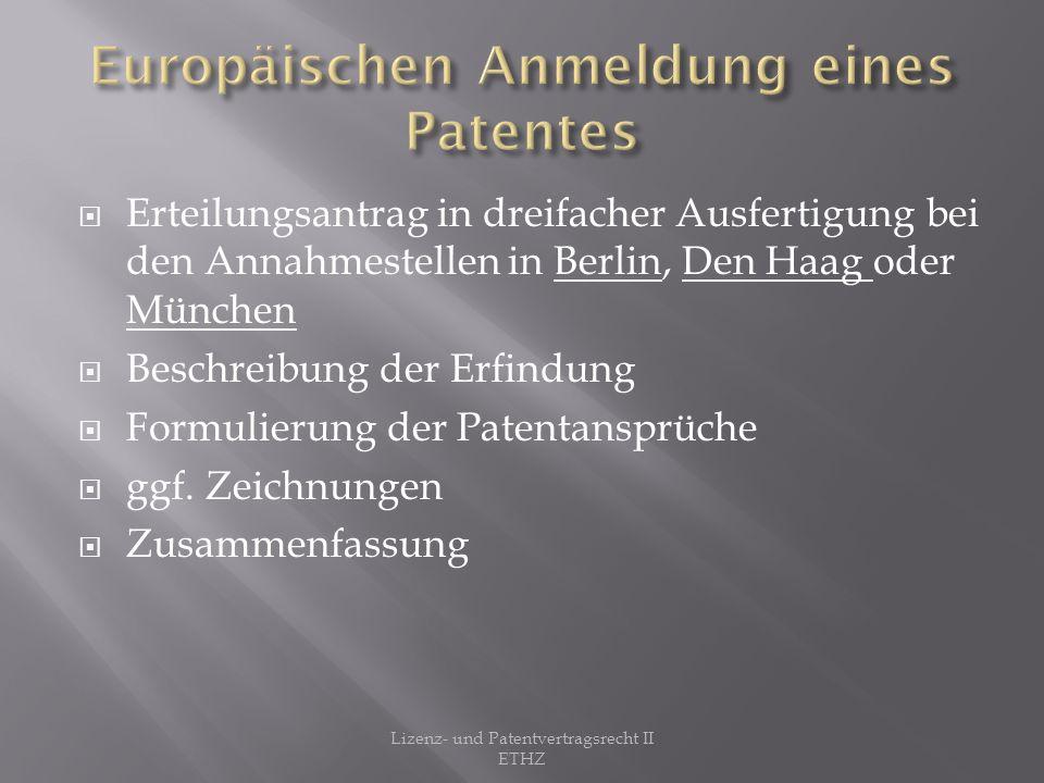 Europäischen Anmeldung eines Patentes