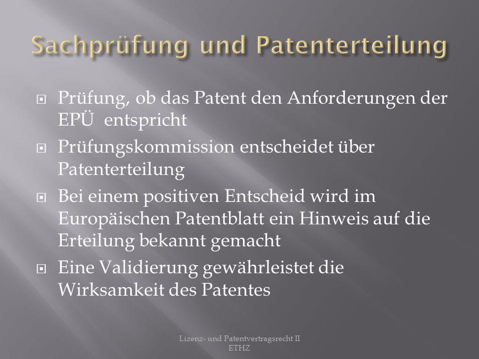Sachprüfung und Patenterteilung