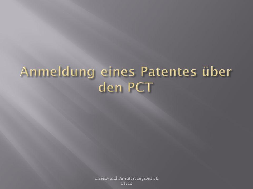 Anmeldung eines Patentes über den PCT