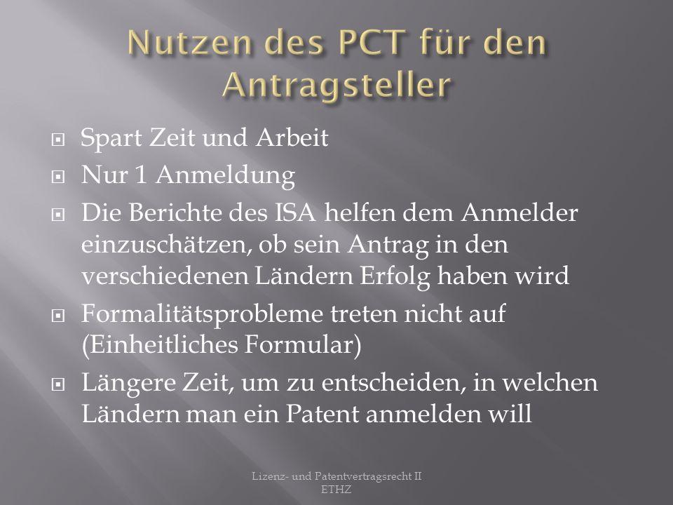 Nutzen des PCT für den Antragsteller
