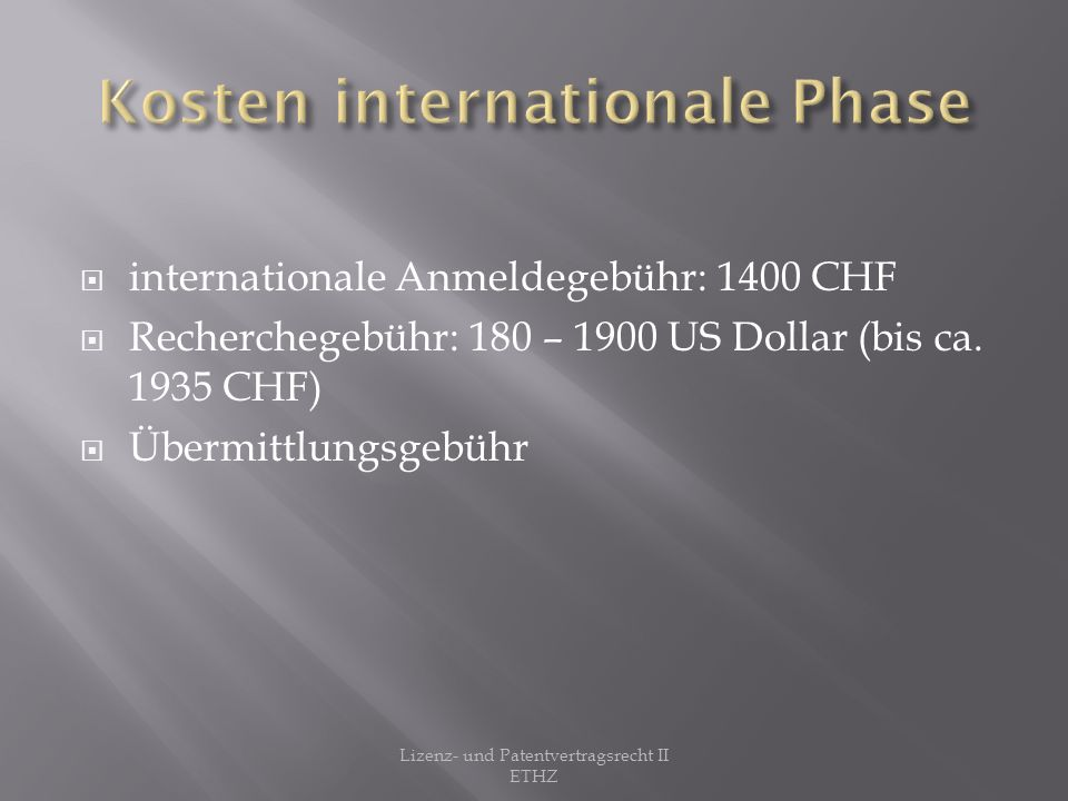 Kosten internationale Phase