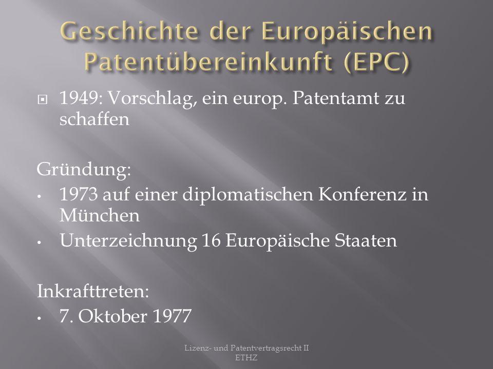 Geschichte der Europäischen Patentübereinkunft (EPC)