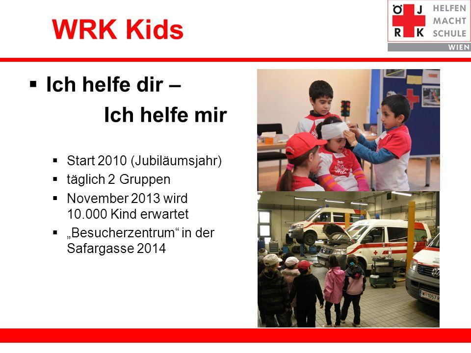 WRK Kids Ich helfe dir – Ich helfe mir Start 2010 (Jubiläumsjahr)