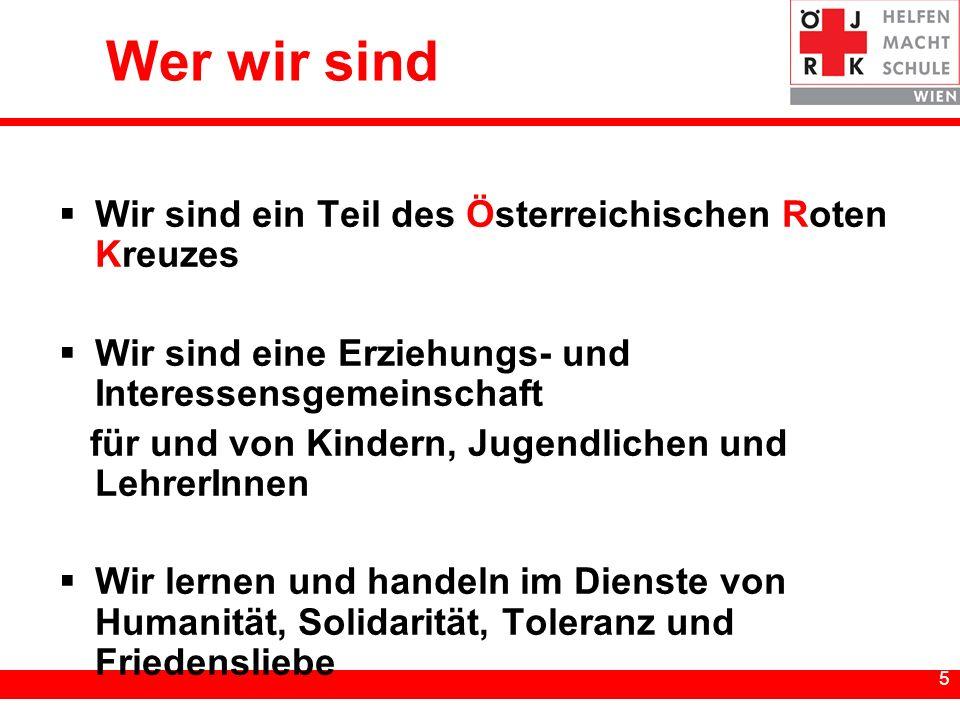 Wer wir sind Wir sind ein Teil des Österreichischen Roten Kreuzes