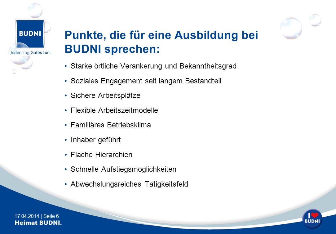 Punkte, die für eine Ausbildung bei BUDNI sprechen: