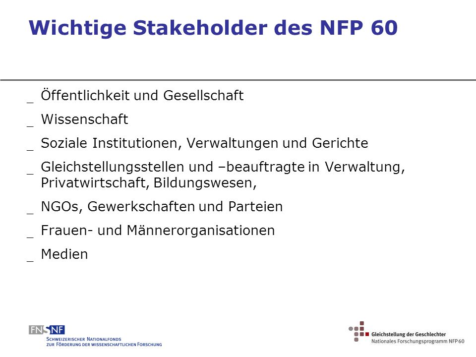 Wichtige Stakeholder des NFP 60