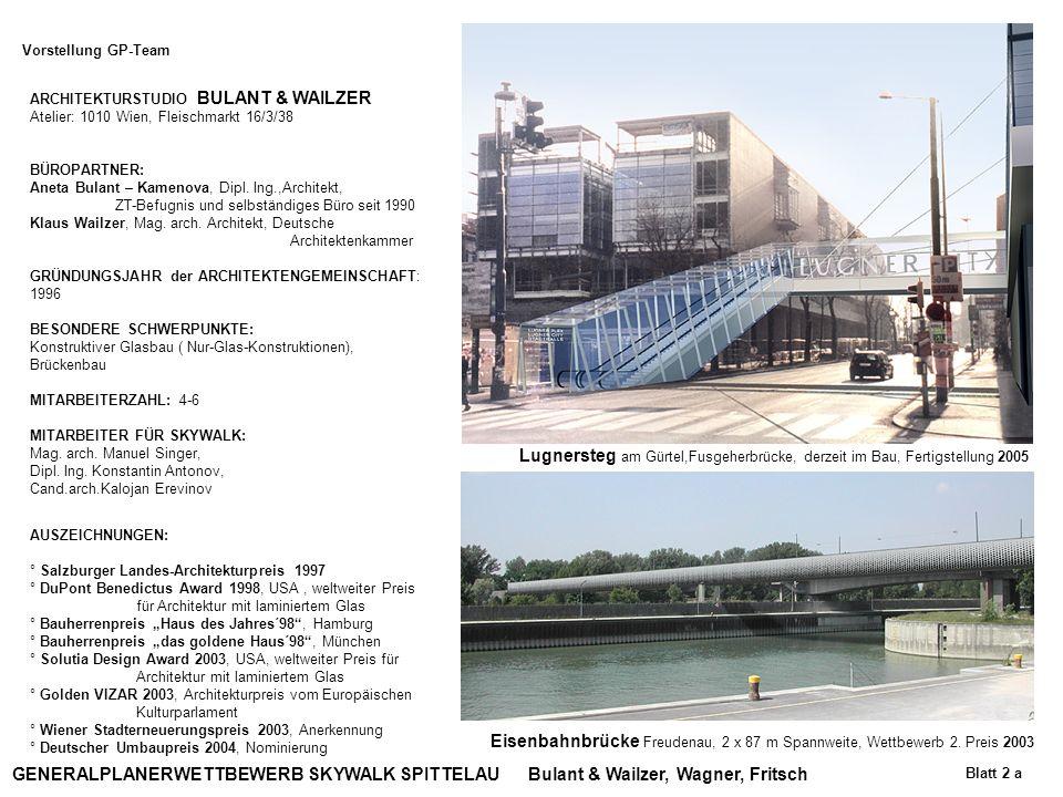 Vorstellung GP-Team ARCHITEKTURSTUDIO BULANT & WAILZER. Atelier: 1010 Wien, Fleischmarkt 16/3/38. BÜROPARTNER:
