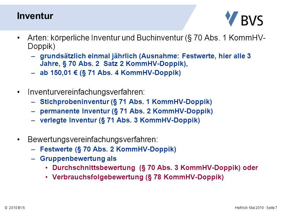 Inventur Arten: körperliche Inventur und Buchinventur (§ 70 Abs. 1 KommHV-Doppik)