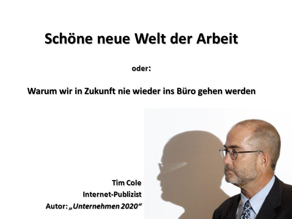 "Tim Cole Internet-Publizist Autor: ""Unternehmen 2020"