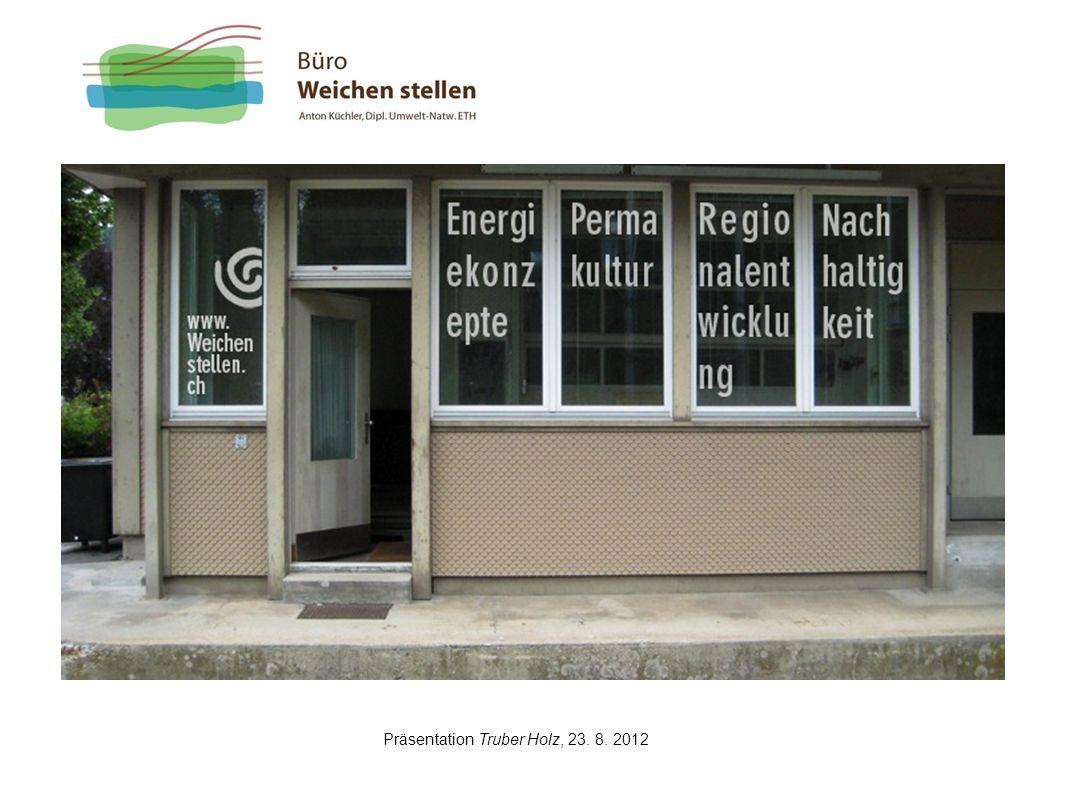 Präsentation Truber Holz, 23. 8. 2012