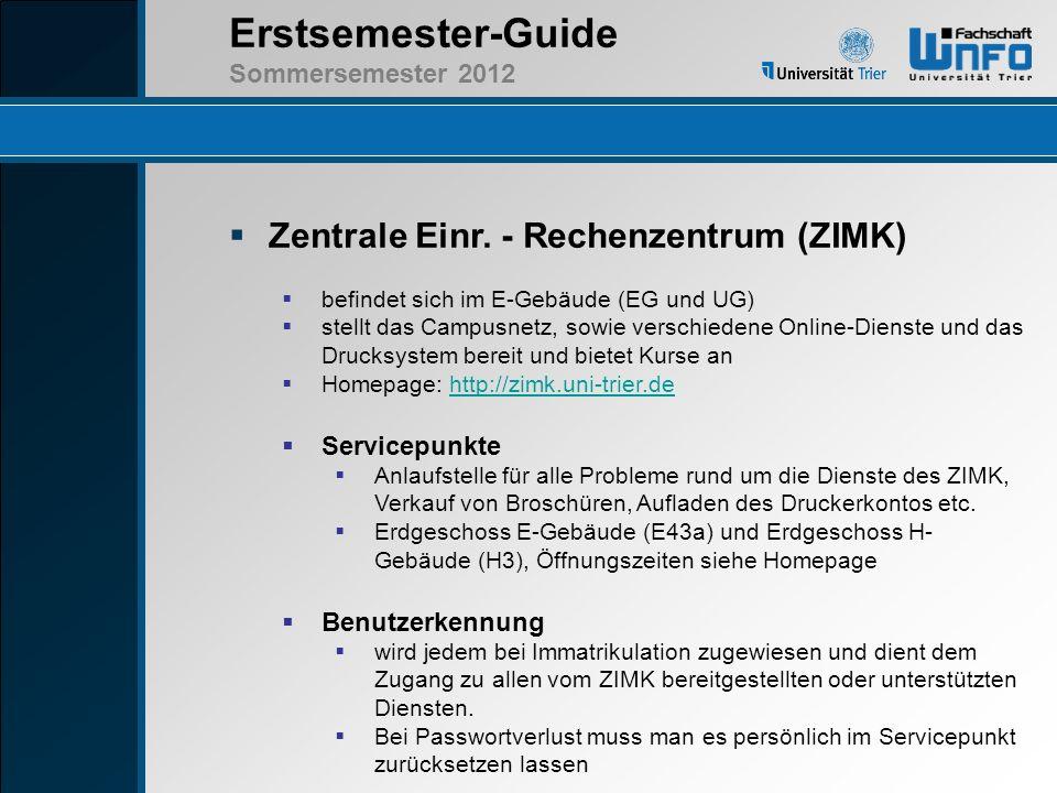Zentrale Einr. - Rechenzentrum (ZIMK)