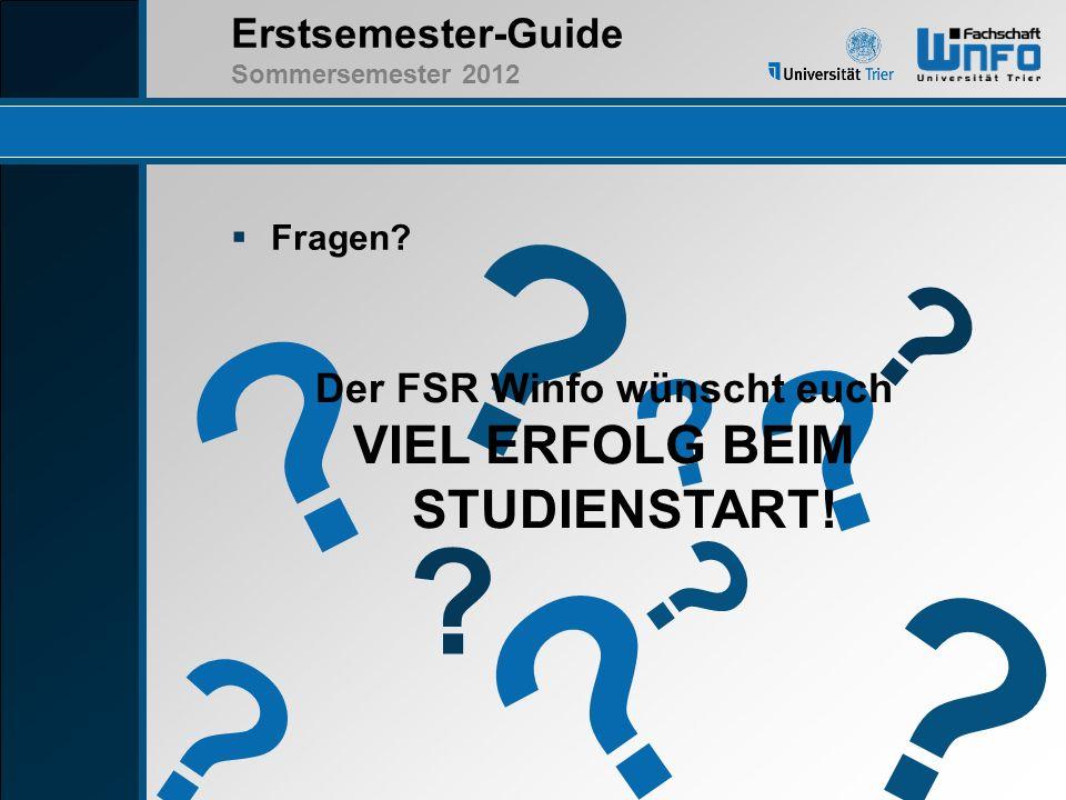 Der FSR Winfo wünscht euch VIEL ERFOLG BEIM STUDIENSTART!