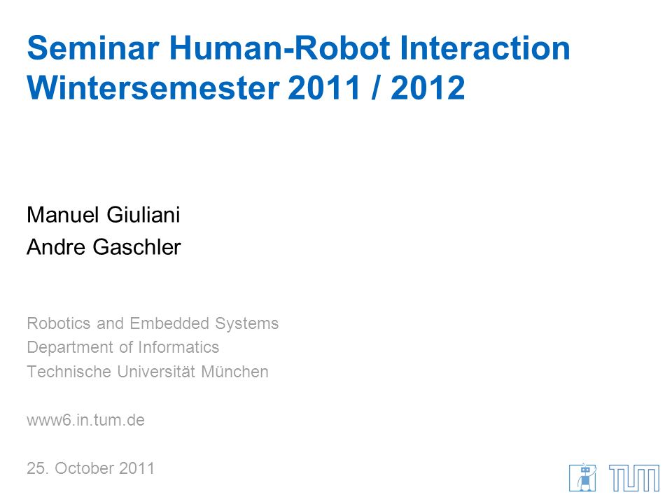 Seminar Human-Robot Interaction Wintersemester 2011 / 2012