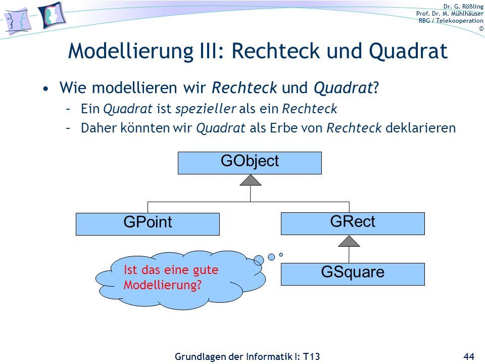 Modellierung III: Rechteck und Quadrat