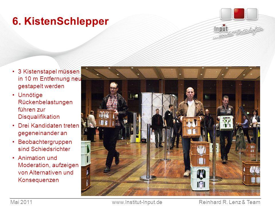 6. KistenSchlepper 3 Kistenstapel müssen in 10 m Entfernung neu gestapelt werden. Unnötige Rückenbelastungen führen zur Disqualifikation.