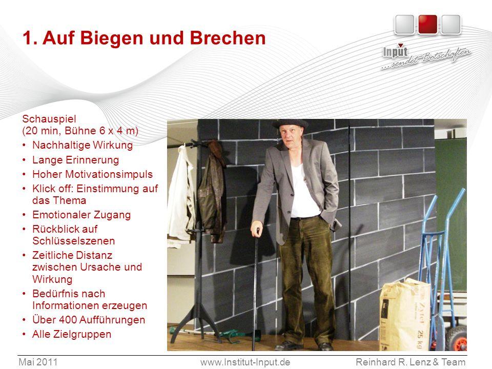 1. Auf Biegen und Brechen Schauspiel (20 min, Bühne 6 x 4 m)