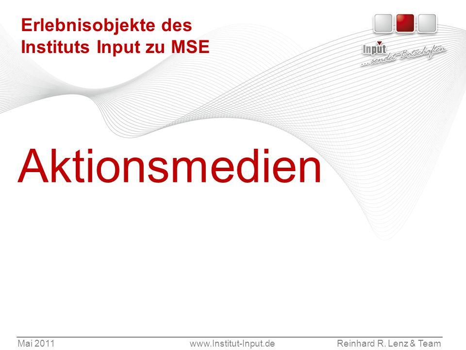 Erlebnisobjekte des Instituts Input zu MSE
