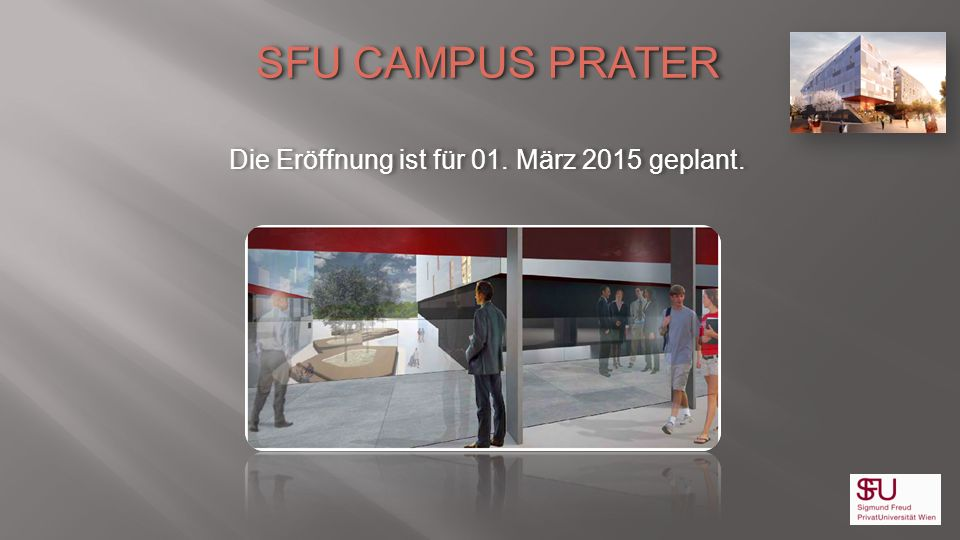 Die Eröffnung ist für 01. März 2015 geplant.