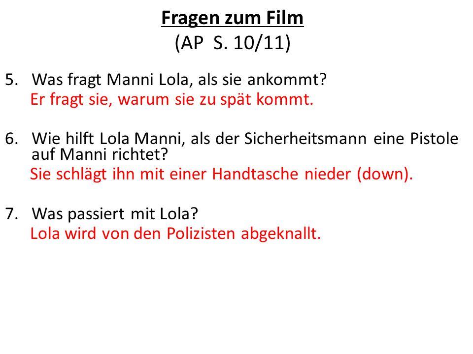 Fragen zum Film (AP S. 10/11)