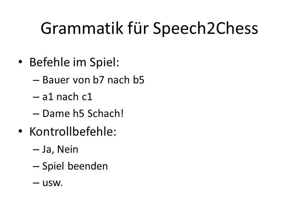 Grammatik für Speech2Chess
