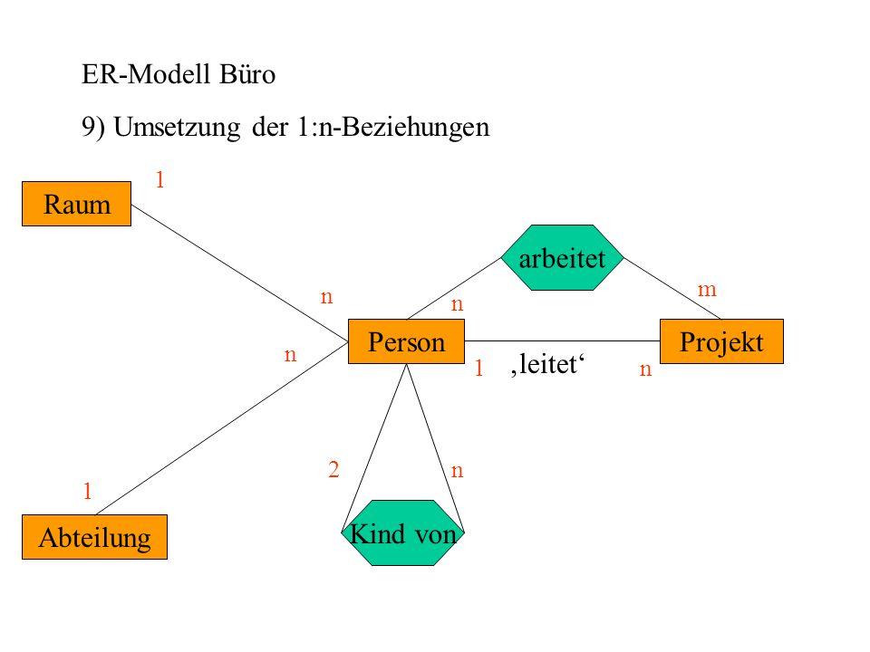 9) Umsetzung der 1:n-Beziehungen