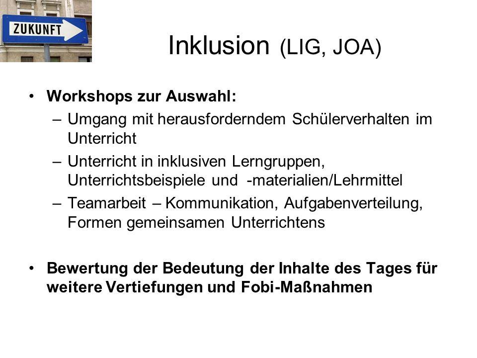 Inklusion (LIG, JOA) Workshops zur Auswahl: