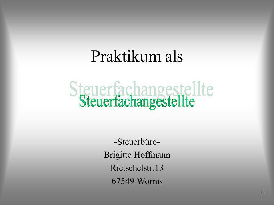 Steuerbüro- Brigitte Hoffmann Rietschelstr.13 67549 Worms