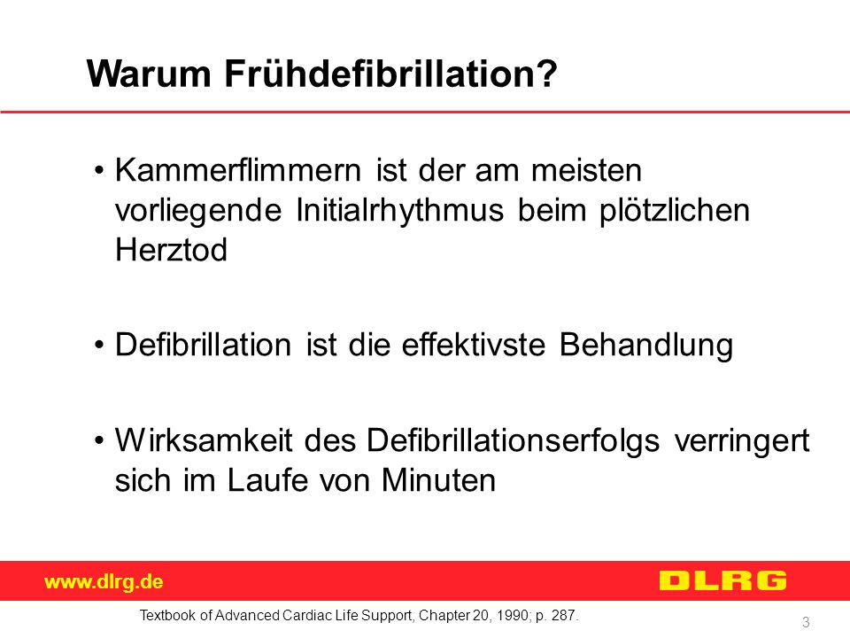 Warum Frühdefibrillation