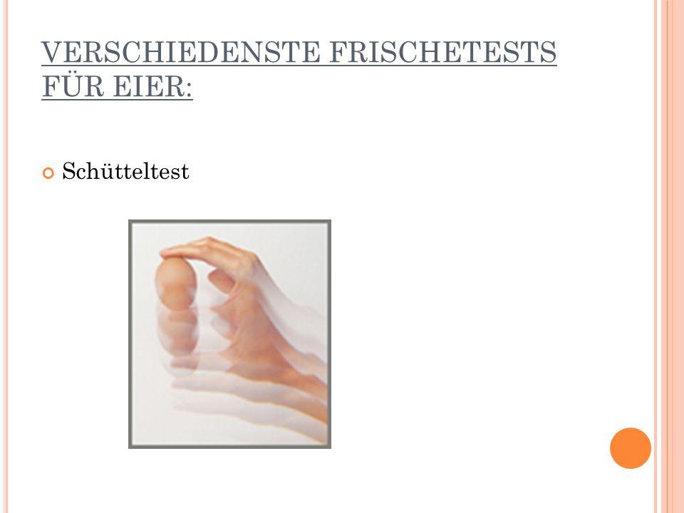 VERSCHIEDENSTE FRISCHETESTS FÜR EIER: