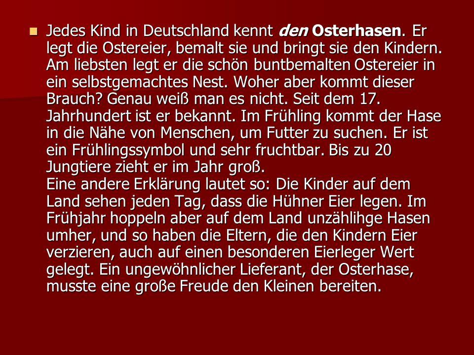 Jedes Kind in Deutschland kennt den Osterhasen